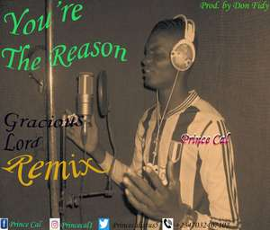 Prince Calistus - You're The Reason [MP3 Download]