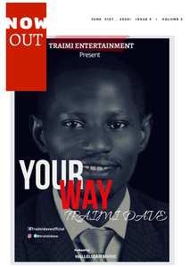 Traimi Dave - Your Way [MP3 and Lyrics]