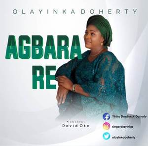 Download Agbara Re By Olayinka Doherty