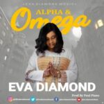 Eva Diamond - Alpha and Omega [MP3, Video and Lyrics]