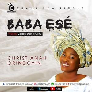 Christianah Orindoyin - Baba Ese [MP3, Video and Lyrics]