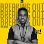 Gideonsongs - Breaking Out [MP3 and Video]