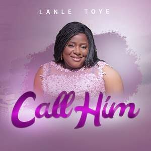 Download Call Him By Lanle Toye