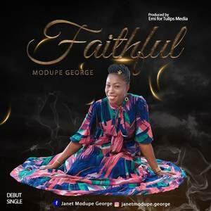 Modupe George - Faithful [MP3 and Lyrics]