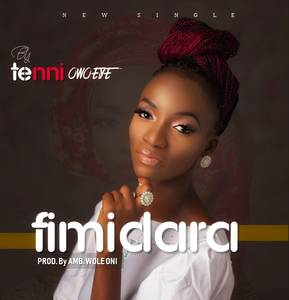 Tenni Owoeye - Fimidara [MP3 Download]