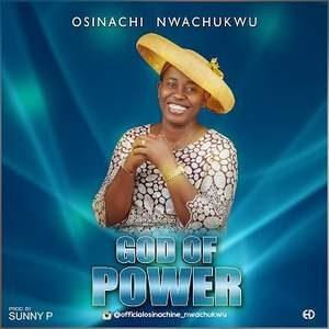 Osinachi Nwachukwu - God of Power [MP3, Video and Lyrics]