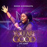 Rhose Avwomakpa - Here To Give You Praise [MP3, Video and Lyrics]