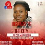 Mary Odiba - Highway to the City [MP3 and Lyrics]