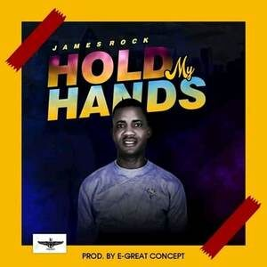 James Rock - Hold My Hands [MP3 Download]