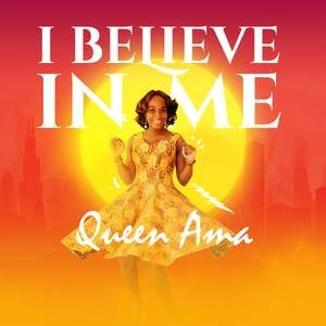 Download Believe in Me By Queen Ama