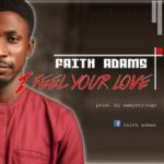 Faith Adams - I Feel Your Love [MP3 and Lyrics]