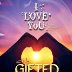 Mr. Gifted - I Love You [MP3 and Lyrics]
