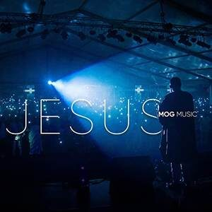 MOGmusic - Jesus [MP3, Video and Lyrics]