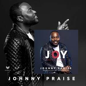 Johnny Praise - Joy Praise Medley [MP3, Video and Lyrics]
