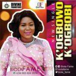 Biola Fame - K'ogbowo K'ogbobi [MP3 Download]