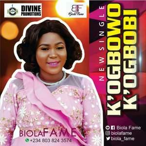 Download K'ogbowo K'ogbobi By Biola Fame