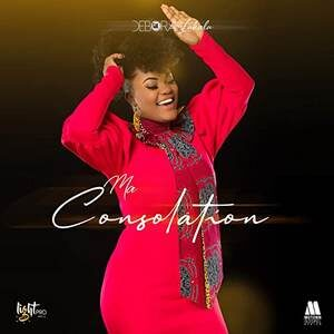 Deborah Lukalu - Ma Consolation [MP3, Video and Lyrics]