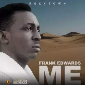 Download Me By Frank Edwards