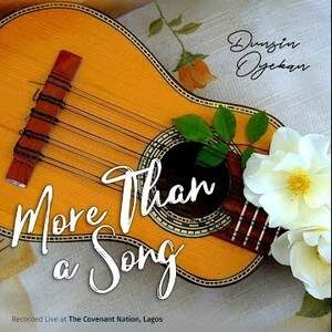 Download More Than A Song By Dunsin Oyekan
