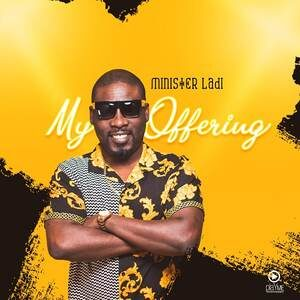 Minister Ladi - My Offering (EP) [MP3 Download]