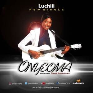 Luchiii - Onyeoma [MP3 and Lyrics]