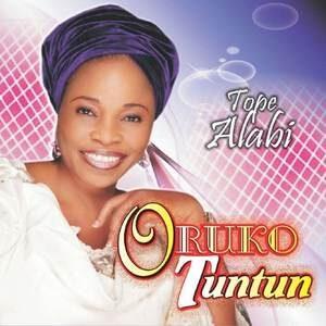 Tope Alabi - Oruko Tuntun [MP3 and Lyrics]