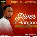 John Olumayowa - River of Babylon [MP3 Download]