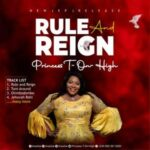 Princess T - On - High - Rule And Reign [MP3 Download]