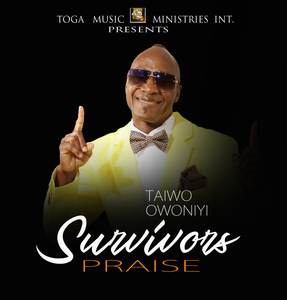 Download Survivors Praise By Taiwo Owoniyi