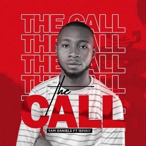 Download The Call By Sam Daniels & 1Spirit