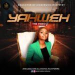 Anthonia E Zion - Yahweh [MP3, Video and Lyrics]