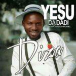 Diza - Yesu Da Dadi (Cover) [MP3 and Lyrics]