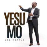 Joe Mettle - Yesu Mo [MP3, Video and Lyrics]