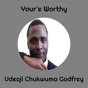 Udeoji Chukwuma Godfrey - You're Worthy [MP3, Video and Lyrics]