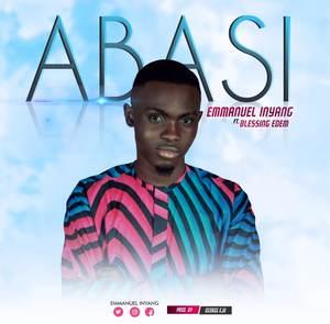 Emmanuel Inyang - Abasi Ft. Blessings Edem [MP3 Download]