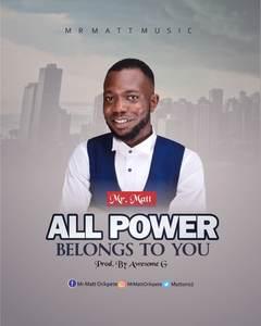 Mr. Matt - All Power [MP3 and Lyrics]