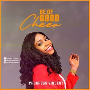 Download Be Of Good Cheer By Progress Vincent