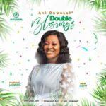 Ani Onwusah - Double Blessings [MP3 and Lyrics]