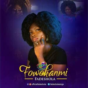 Download Fowokanmi By Fadeshola
