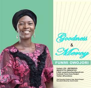 Download Goodness and Mercy By Funmi Owojori
