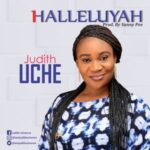 Judith Uche - Halleluyah [MP3 and Lyrics]