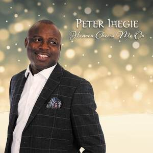 Download Heaven Cheers Me On By Peter Ihegie