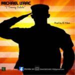 Michael Isaac - I Troway Salute [MP3 and Lyrics]