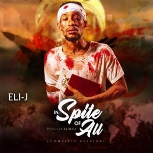 Eli-J - Inspite of All [MP3, Video and Lyrics]