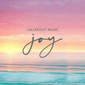 Download Joy By CalledOut Music