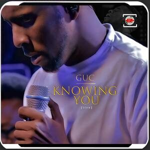 Download Knowing You By GUC