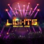 Pastor Saki - Lights [MP3, Video and Lyrics]