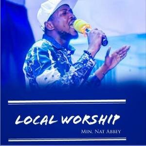 Nat Abbey - Local Worship Medley [MP3 and Video]