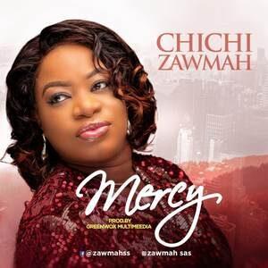 Download Mercy By Chichi Zawmah