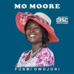 Funmi Owojori - Mo Moore [MP3 and Lyrics]